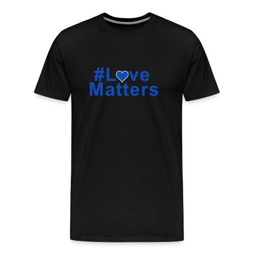 #Love Matters - Men's Premium T-Shirt