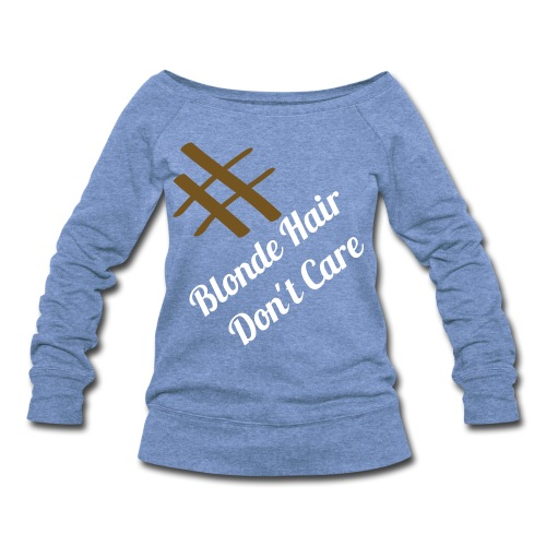 Women's Noelle Fink #BlondeHairDontCare Off The Shoulder Sweater - Women's Wideneck Sweatshirt