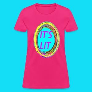 WOMEN'S IT'S LIT TEE - Women's T-Shirt