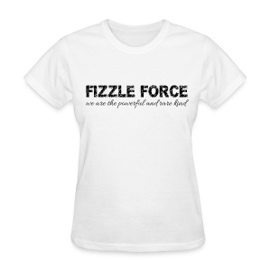 Fizzle Force 3 Black - Women's T-Shirt
