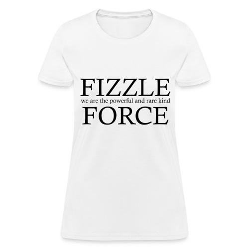 Fizzle Force 4 Black - Women's T-Shirt