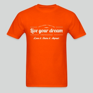 Men's T Shirt: Live Your Dreams - Men's T-Shirt