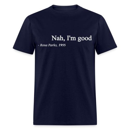 Rosa Parks 1955 Quote Men's Tee - Men's T-Shirt