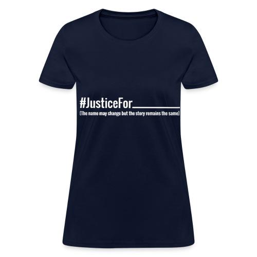 No Justice T Shirt Women's Tee - Women's T-Shirt