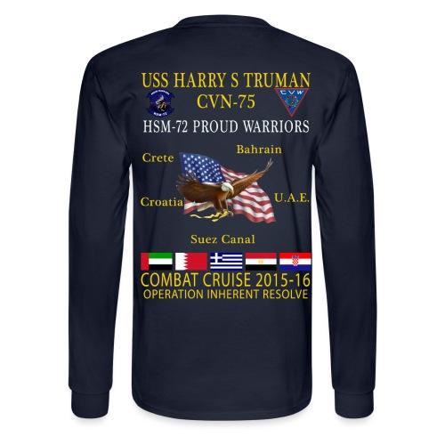 USS HARRY S TRUMAN w/ HSM-72 PROUD WARRIORS 2015-16 CRUISE SHIRT - LONG SLEEVE - Men's Long Sleeve T-Shirt