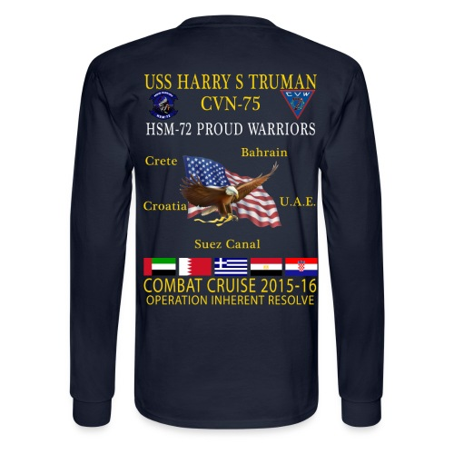 USS HARRY S TRUMAN w/ HSM-72 PROUD WARRIORS 2015-16 CRUISE SHIRT - LONG SLEEVE - Men's Long Sleeve T-Shirt