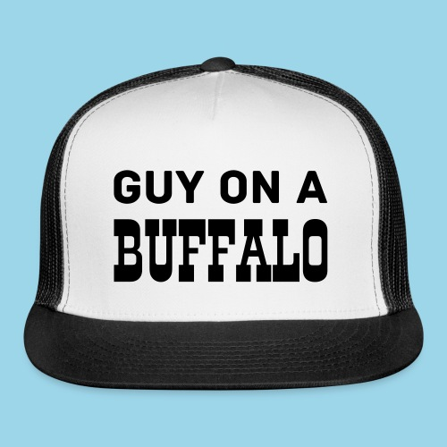 Guy On A Buffalo Cap - Trucker Cap