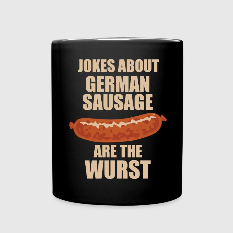 Jokes About German Sausage Are The Wurst Mugs & Drinkware - Full Color Mug