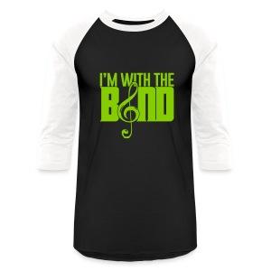 With the Band - Baseball T-Shirt