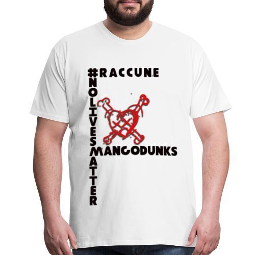 NOLIVESMATTERMANGO - Men's Premium T-Shirt