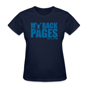 My Back Pages t-shirt -- Ladies - Women's T-Shirt