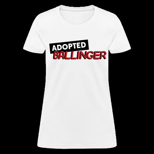Adopted Ballinger (Women) - Women's T-Shirt