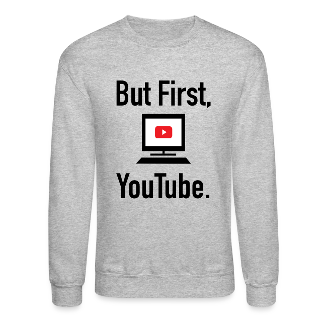 But First, Youtube. Sweater