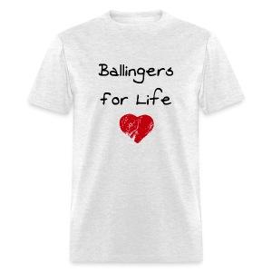 Ballingers For Life - Men's T-Shirt