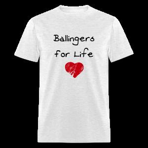 Ballingers For Life (Men) - Men's T-Shirt