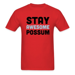 Stay Awesome Possum (Men) - Men's T-Shirt