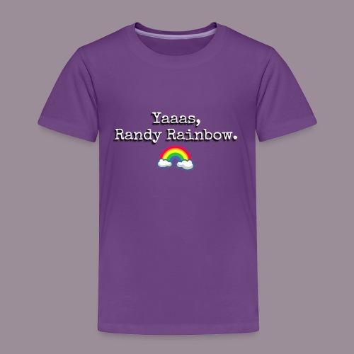 YAAAS TODDLER T - Toddler Premium T-Shirt