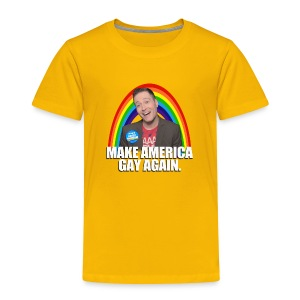 MAKE AMERICA GAY AGAIN TODDLER T - Toddler Premium T-Shirt