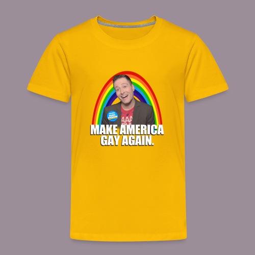 MAKE AMERICA GAY AGAIN TODDLER T - Toddler Premium T-Shirt