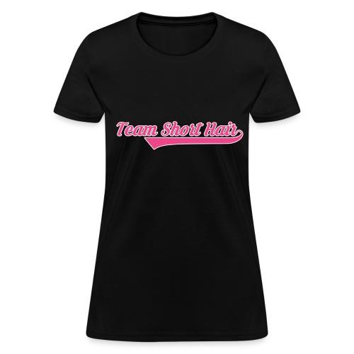 Team Short Hair - Women's T-Shirt