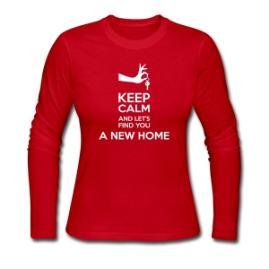 Keep Calm and Let's Find You a New Home - Women's Long Sleeve Jersey T-Shirt