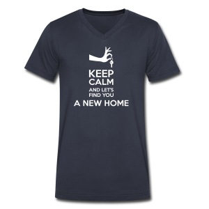 Keep Calm and Let's Find You a New Home - Men's V-Neck T-Shirt by Canvas