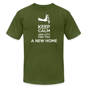 Keep Calm and Let's Find You a New Home - Men's T-Shirt by American Apparel