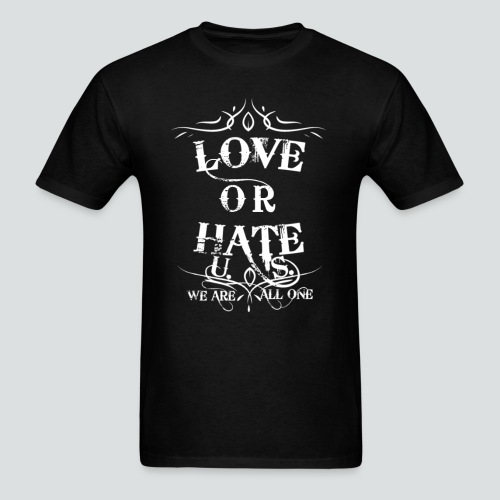 Love or Hate Tee Blk-Wht - Men's T-Shirt