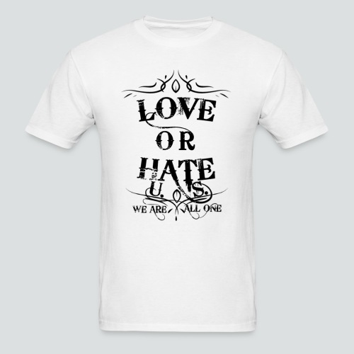 Love or Hate Tee White-Blk - Men's T-Shirt