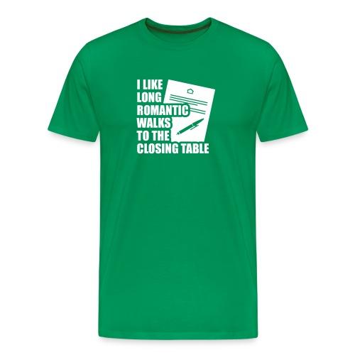 I Like Long Romantic Walks to the Closing Table - Men's Premium T-Shirt