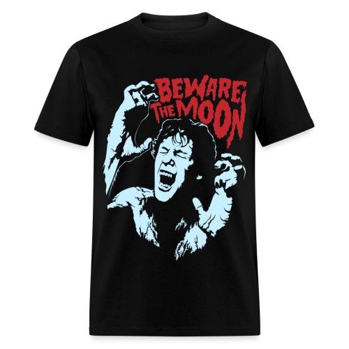 Beware The Moon - Men's T-Shirt