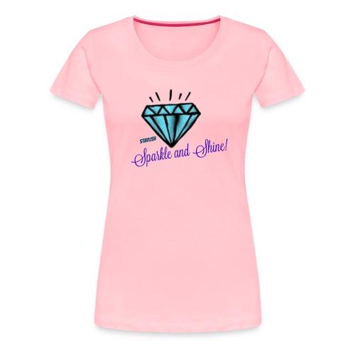Sparkle and Shine  - Women's Premium T-Shirt