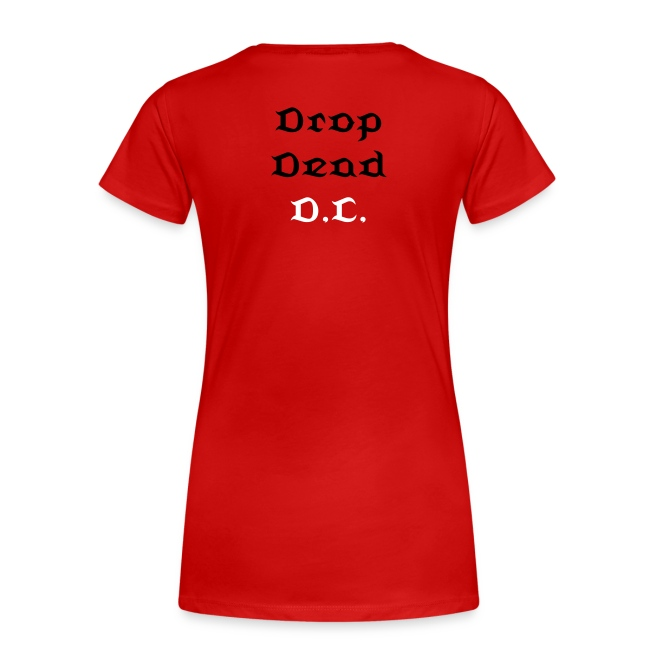 DROP DEAD WOMEN'S SHIRT