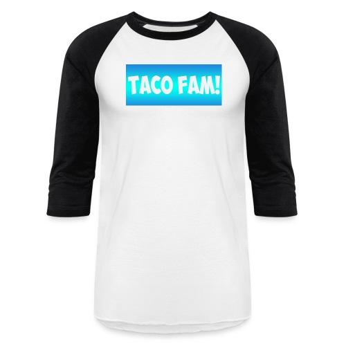 TACO HD332 FAM! - Baseball T-Shirt