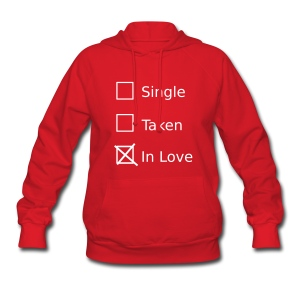 Single Taken In Love Hoodies - Women's Hoodie