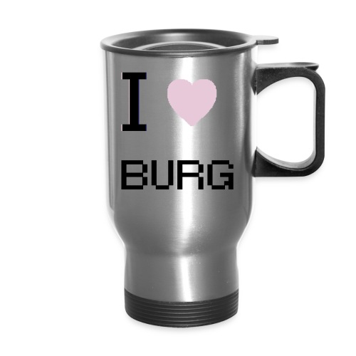 Love the Burg - Travel Mug