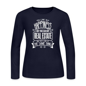 You Can't Buy Happiness but You Can Buy Real Estate - Women's Long Sleeve Jersey T-Shirt