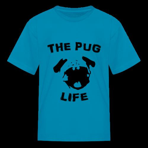 The Pug Life - Kids' T-Shirt