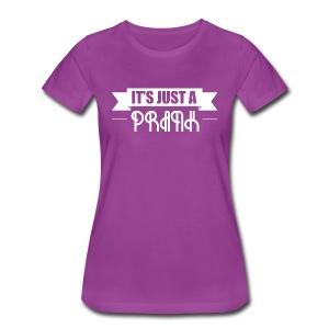 Just A Prank T-Shirt - Women's Premium T-Shirt
