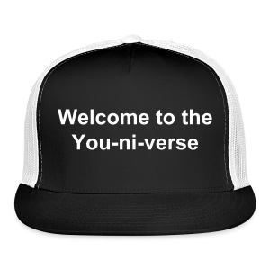 Welcome to the Youniverse cap - Trucker Cap