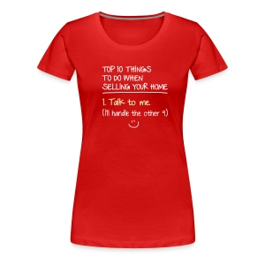Top 10 Things to do When Selling Your Home - Women's Premium T-Shirt