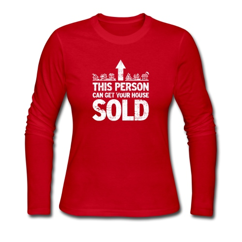 This Person Can Get Your House Sold - Women's Long Sleeve Jersey T-Shirt