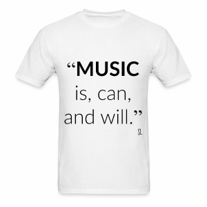 Music T-shirt With Quotes by Stephanie Lahart  - Men's T-Shirt