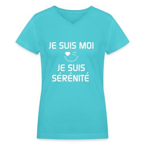 JE SUIS MOI - JE SUIS SÉRÉNITÉ 100%cotton - T-shirt avec encolure en V pour femmes
