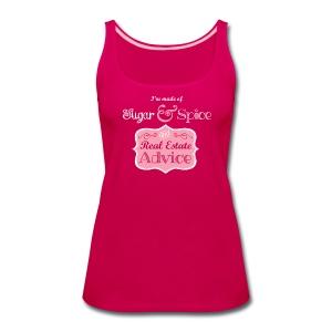 Sugar & Spice and Real Estate Advice - Women's Premium Tank Top