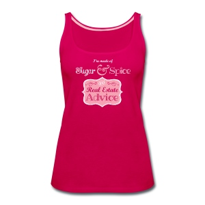 Sugar & Spice and Real Estate Advice - Women's Premium Tank Top