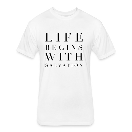 Life Begins With Salvation Men's Faith Tee- White - Fitted Cotton/Poly T-Shirt by Next Level