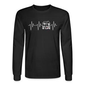 Real Estate is Life - Men's Long Sleeve T-Shirt