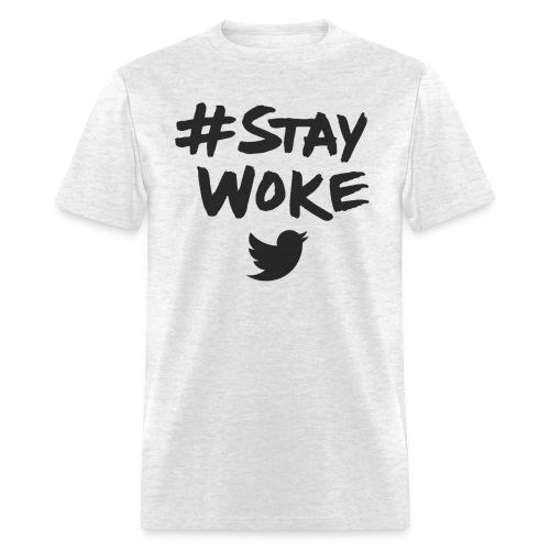 Limited Edition - #StayWoke  - Men's T-Shirt