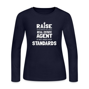 Raise Your Hand if You Love a Real Estate Agent or Raise Your Standards - Women's Long Sleeve Jersey T-Shirt